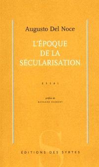L'époque de la sécularisation