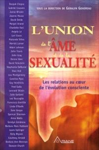 L'union de l'âme et de la sexualité  : les relations au coeur de l'évolution consciente