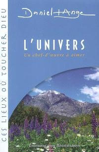 L'univers : un chef-d'oeuvre à aimer
