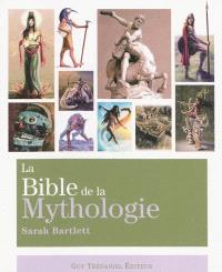 La bible de la mythologie