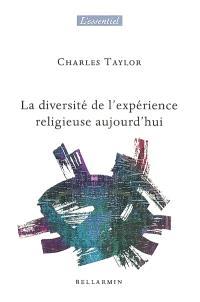 La diversité de l'expérience religieuse aujourd'hui
