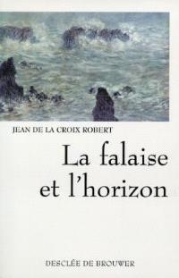 La falaise et l'horizon