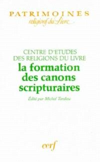 La Formation des canons scripturaires