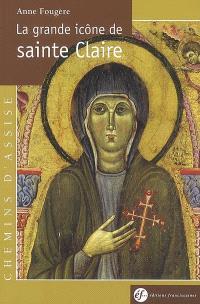 La grande icône de sainte Claire