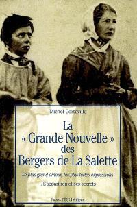 La grande nouvelle des bergers de La Salette, Le plus grand amour, les plus fortes expressions