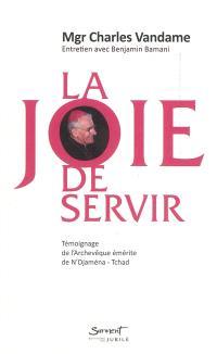 La joie de servir