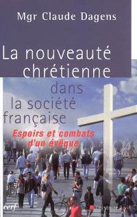 La nouveauté chrétienne dans la société française