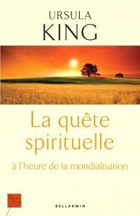 La quête spirituelle à l'heure de la mondialisation