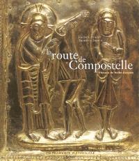La route de Compostelle : le chemin de Saint-Jacques