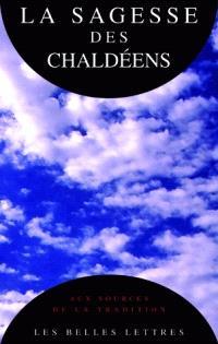 La Sagesse des Chaldéens : les oracles chaldaïques