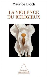 La violence du religieux
