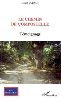 Le chemin de Compostelle : témoignage
