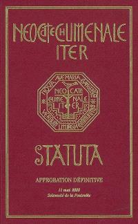 Le Chemin néocatéchuménal : statut : approbation définitive, 11 mai 2008, solennité de la Pentecôte
