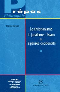 Le christianisme, le judaïsme, l'islam et la pensée occidentale