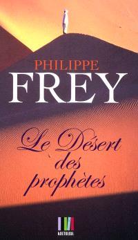 Le désert des prophètes