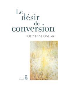 Le désir de conversion