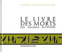 Le Livre des morts des anciens Egyptiens