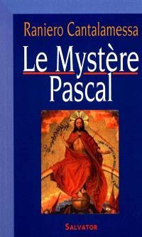 Le mystère pascal