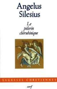 Le Pèlerin chérubinique