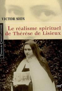 Le réalisme spirituel de Thérèse de Lisieux