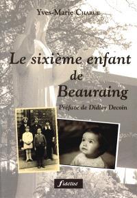 Le sixième enfant de Beauraing