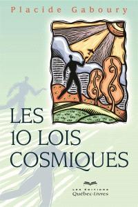 Les 10 lois cosmiques