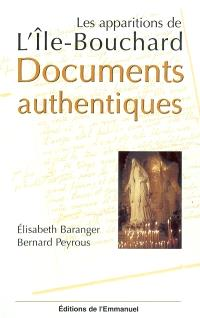 Les apparitions de l'Ile-Bouchard : documents authentiques
