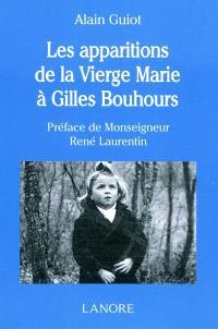 Les apparitions de la Vierge Marie à Gilles Bouhours