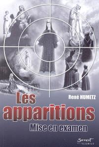 Les apparitions, mise en examen