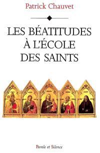 Les béatitudes à l'école des saints