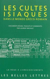 Les cultes isiaques dans le monde gréco-romain
