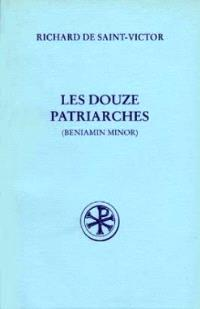 Les douze patriarches ou Beniamin minor