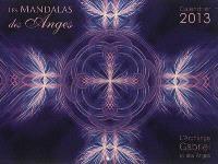 Les mandalas des anges : calendrier 2013 : l'archange Gabriel et ses anges