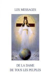 Les messages de la Dame de tous les peuples
