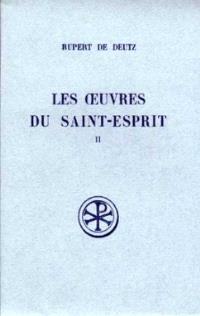 Les Oeuvres du Saint-Esprit. Volume 2