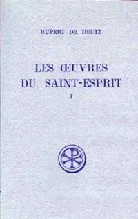 Les Oeuvres du Saint-Esprit. Volume 1