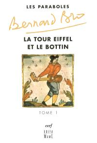 Les paraboles. Volume 1, La tour Eiffel et le bottin