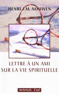 Lettre à un ami sur la vie spirituelle