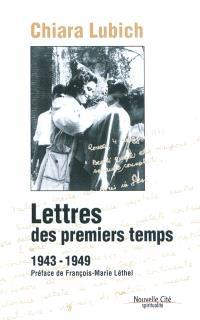 Lettres des premiers temps : 1943-1949