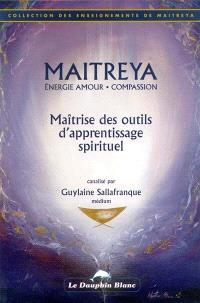 Maîtrise des outils d'apprentissage spirituel