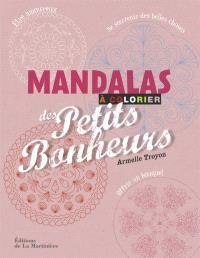 Mandalas des petits bonheurs à colorier