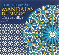 Mandalas du Maroc : l'art du zellige