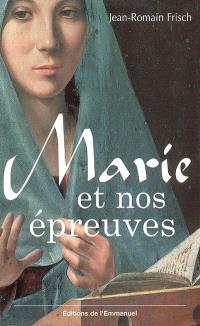 Marie et nos épreuves