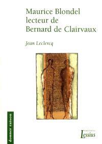 Maurice Blondel lecteur de Bernard de Clairvaux