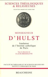 Monseigneur d'Hulst, fondateur de l'Institut catholique