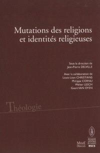 Mutations des religions et identités religieuses