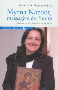 Myrna Nazour, messagère de l'unité des chrétiens : entretien sur les événements de Soufanieh-Damas