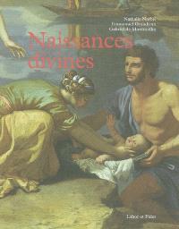 Naissances divines : Bouddha, Jésus, Krishna, Mahomet, Moïse, Rê, Romulus et Rémus, Soleil et Lune, Tane, Zeus