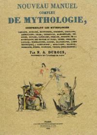 Nouveau manuel complet de mythologie