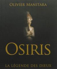 Osiris : la légende des dieux